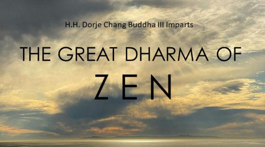 The Great Dharma Of Zen