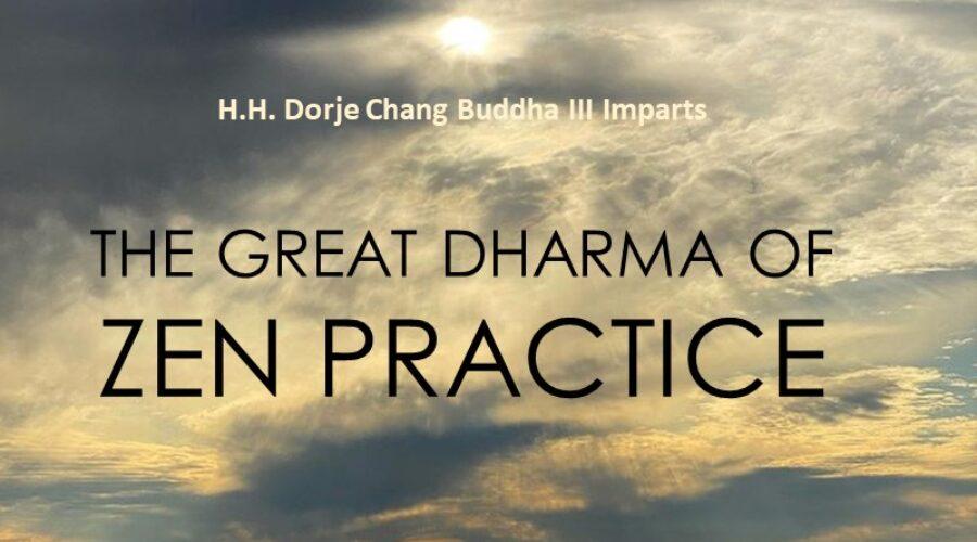 The Great Dharma of Zen Practice
