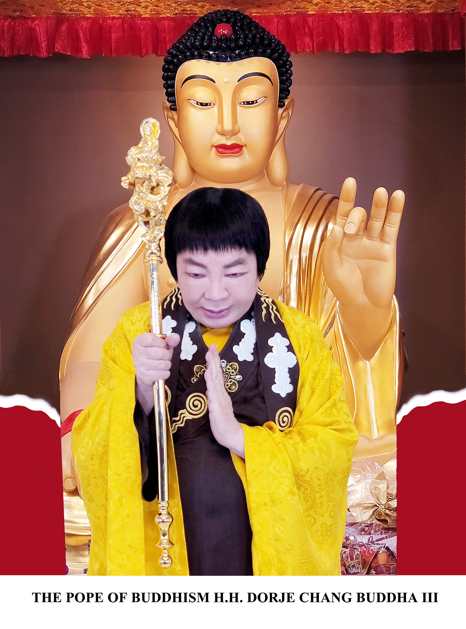 The Pope of Buddhism H.H. Dorje Chang Buddha III