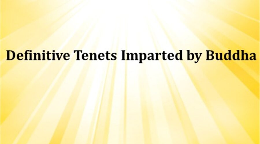Definitive Tenets Imparted by Buddha